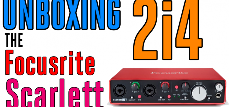 Unboxing the Focusrite Scarlett 2i4 Audio Interface