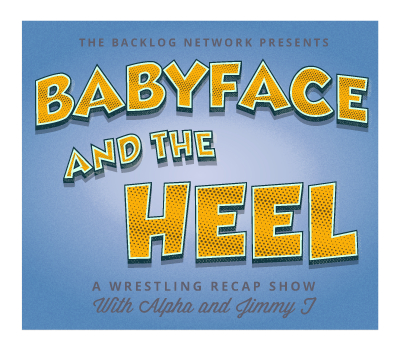 Babyface and the Heel – Meet the Hosts