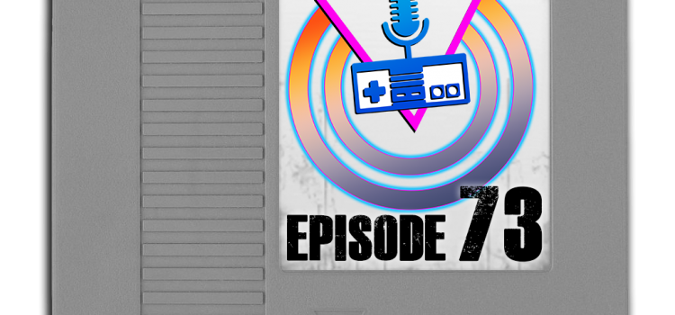 Episode 73 – Joel Returns to the Backlog