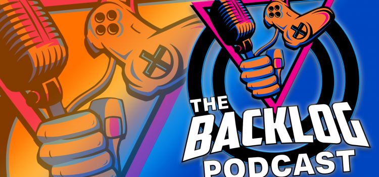 The Backlog Gaming Podcast – Episode 94 – The President Joins In