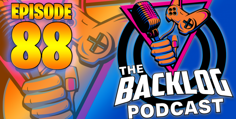 The Backlog Podcast – Episode 88 – Listen Now